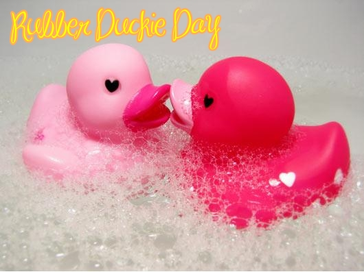 Rubber Duckie Day - 13 January
